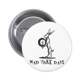 Mad Hare Days 2 Inch Round Button