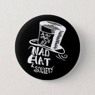 Mad Hat Society 2 Inch Round Button