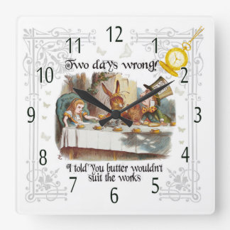 Mad Hatter Tea Party clock, Butter in the works Square Wall Clock