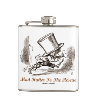 Mad Hatter To The Rescue Wonderland Sentiment Hip Flask