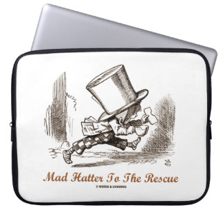 Mad Hatter To The Rescue Wonderland Sentiment Laptop Sleeve