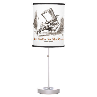 Mad Hatter To The Rescue Wonderland Sentiment Table Lamp