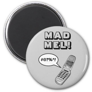 MAD MEL! - Mel Gibson Magnet