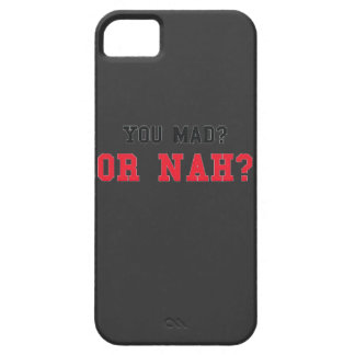 Mad or Nah? iPhone 5 Case
