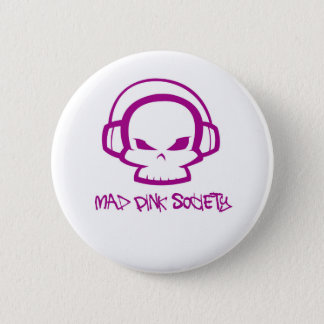 """Mad Pink Society Round Badge, 5.7 cm (2.25"""") 2 Inch Round Button"""