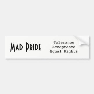 Mad Pride bumpersticker Bumper Sticker