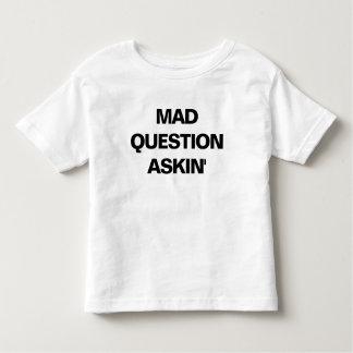 Mad Question Askin' (Toddler T-Shirt) Toddler T-shirt