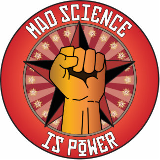 Mad Science Is Power Photo Cut Out