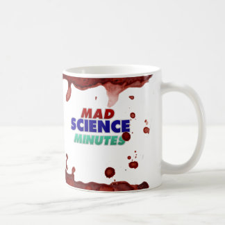 Mad Science Minutes Mug...also bloodstained! Coffee Mug