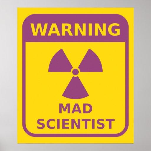 Mad Scientist Warning Poster