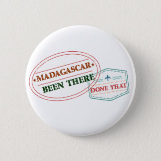 Madagascar Been There Done That 2 Inch Round Button
