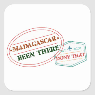 Madagascar Been There Done That Square Sticker