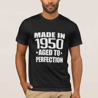 Made 1950 Aged To Perfection T-Shirt