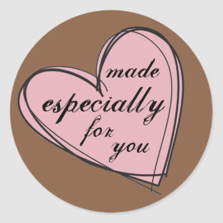 Made Especially For You Gift Tag (stickers) Round Sticker