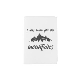Made For The Mountains Passport Holder B/W