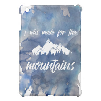 Made For The Mountains Watercolor iPad Mini Case