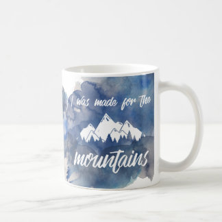 Made For The Mountains Watercolor Mug
