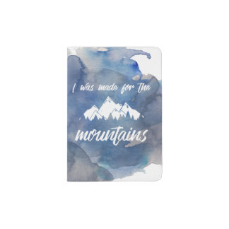 Made For The Mountains Watercolor Passport Holder