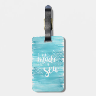 Made For The Sea Watercolor Luggage Tag