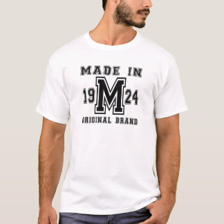 MADE IN 1924 ORIGINAL BRAND BIRTHDAY DESIGNS T-Shirt
