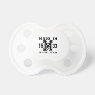 MADE IN 1933 ORIGINAL BRAND BIRTHDAY DESIGNS PACIFIER