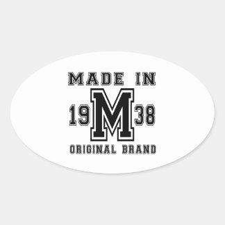 MADE IN 1938 ORIGINAL BRAND BIRTHDAY DESIGNS OVAL STICKER