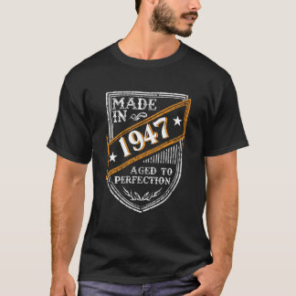 Made in 1947 Aged To Perfection T-Shirt