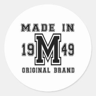 MADE IN 1949 ORIGINAL BRAND BIRTHDAY DESIGNS CLASSIC ROUND STICKER