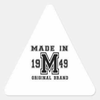 MADE IN 1949 ORIGINAL BRAND BIRTHDAY DESIGNS TRIANGLE STICKER