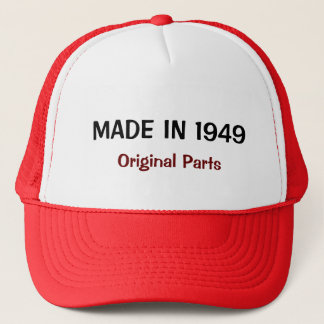 Made in 1949, Original Parts, custom text design Trucker Hat