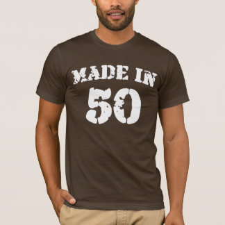 Made In 1950 Shirt