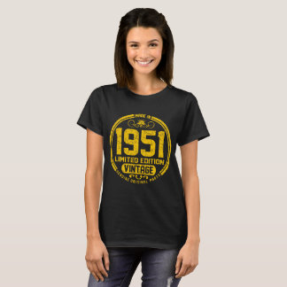 made in 1951 limited edition vintage genuine origi T-Shirt