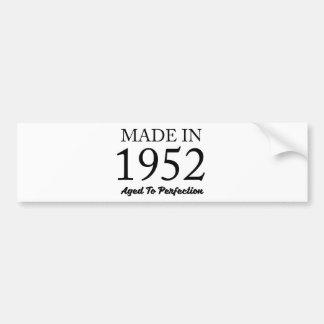 Made In 1952 Bumper Sticker