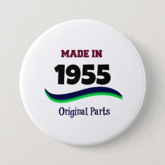 Made in 1955, Original Parts 3 Inch Round Button