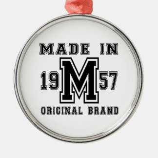 MADE IN 1957 ORIGINAL BRAND BIRTHDAY DESIGNS METAL ORNAMENT