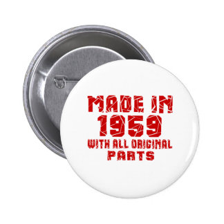 Made In 1959 With All Original Parts 2 Inch Round Button