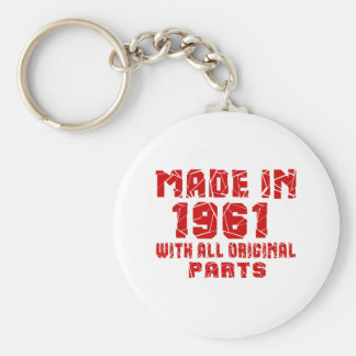 Made In 1961 With All Original Parts Basic Round Button Keychain