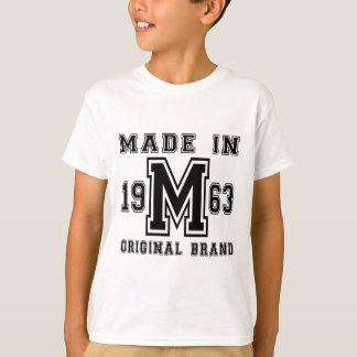 MADE IN 1963 ORIGINAL BRAND BIRTHDAY DESIGNS T-Shirt