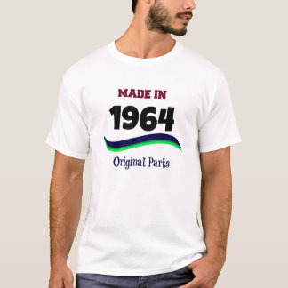 Made in 1964, Original Parts T-Shirt