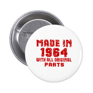 Made In 1964 With All Original Parts 2 Inch Round Button