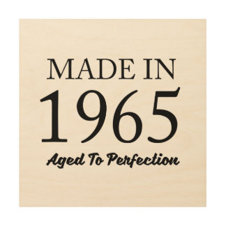 Made In 1965 Wood Wall Art