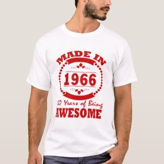 MADE IN 1966 50 YEARS IS BEING AWESOME T-Shirt