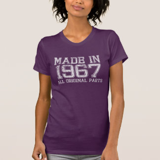 MADE in 1967 All ORIGINAL Parts Tee