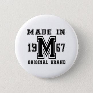 MADE IN 1967 ORIGINAL BRAND BIRTHDAY DESIGNS 2 INCH ROUND BUTTON