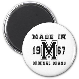 MADE IN 1967 ORIGINAL BRAND BIRTHDAY DESIGNS MAGNET
