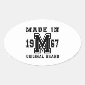 MADE IN 1967 ORIGINAL BRAND BIRTHDAY DESIGNS OVAL STICKER