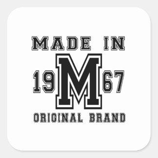 MADE IN 1967 ORIGINAL BRAND BIRTHDAY DESIGNS SQUARE STICKER