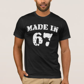 Made In 1967 Shirt