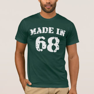 Made In 1968 Shirt