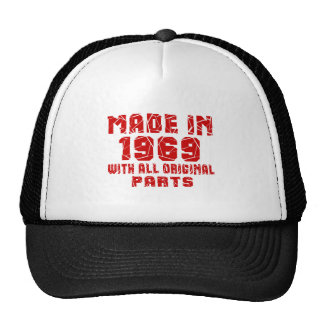 Made In 1969 With All Original Parts Trucker Hat